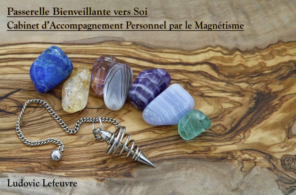 Ludovic Lefeuvre - Magnétisme - Magnétiseur à Montgeron, Cachan, à Domicile ou à Distance ludovicmagnetisme.com Passerelle Bienveillante vers Soi